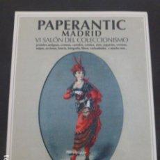 Postales: PAPERANTIC MADRID 2007 SALON DEL COLECCIONISMO POSTAL. Lote 235228675