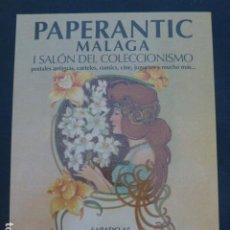 Postales: PAPERANTIC MALAGA 2007 SALON DEL COLECCIONISMO POSTAL. Lote 235228860
