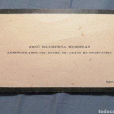 Postales: TARJETA JOSÉ BALBUENA HUERTAS ADMINISTRADOR DEL SEÑOR DUQUE DE MEDINACELI. Lote 235836725