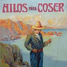 Postales: P-12206 HILOS DE COSER RAMÓN JULIÁ. POSTAL PUBLICITARIA COLOREADA. CIRCULADA. AÑO 1909.. Lote 243305100