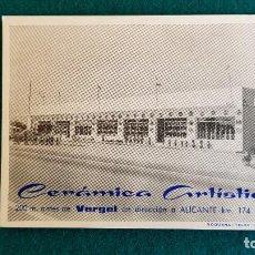 Postales: POSTAL PUBLICIDAD CERAMICA ARTISTICA - VERGEL - CARRETERA A ALICANTE. Lote 243956450