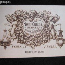Postales: SEVILLA-MANUEL ORTEGA-HERRAJES Y FAROLES ARTISTICOS-POSTAL PUBLICIDAD ANTIGUA-(77.785). Lote 244432220