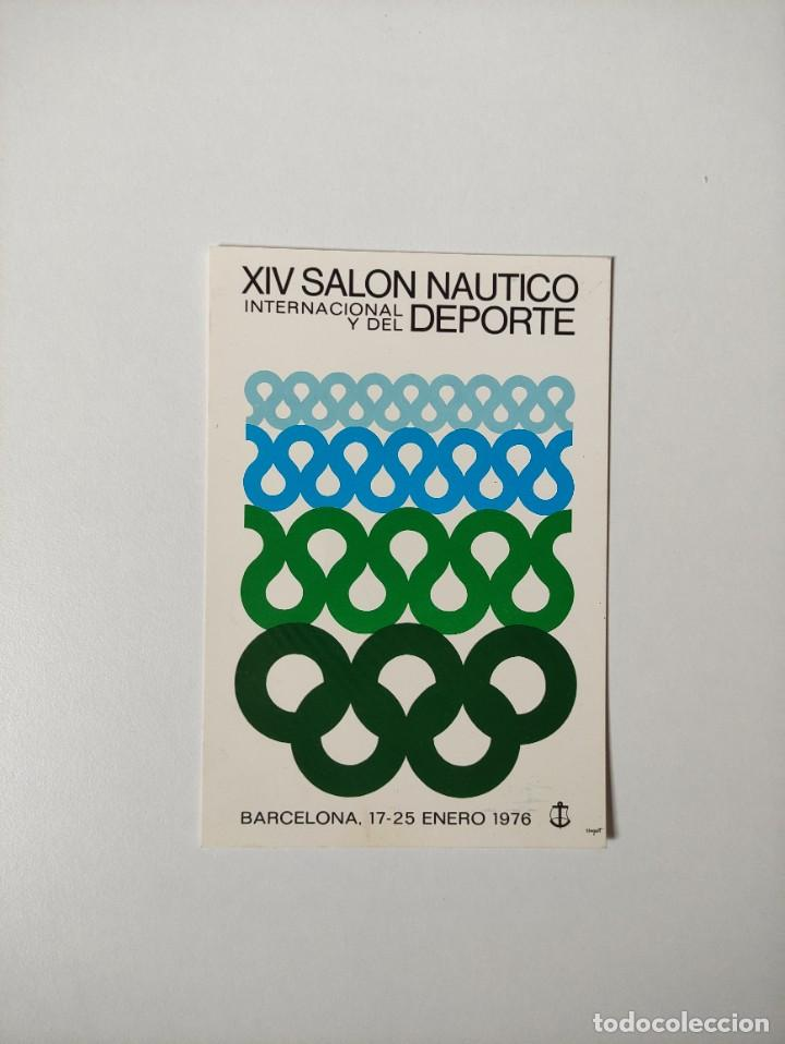 POSTAL XIV SALON NAUTICO INTERNACIONAL DEL DEPORTE BARCELONA ENERO 1976 - SIN CIRCULAR (Postales - Postales Temáticas - Publicitarias)