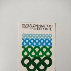 Postales: POSTAL XIV SALON NAUTICO INTERNACIONAL DEL DEPORTE BARCELONA ENERO 1976 - SIN CIRCULAR. Lote 244867575