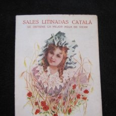 Postales: SALES LITINADAS CATALA-AGUA DE VICHY-GRAN LICOR ORIENTAL-PUBLICIDAD ANTIGUA-VER FOTOS-(77.822). Lote 245078110