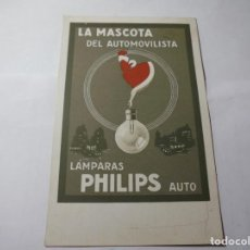 Postales: MAGNIFICA POSTAL PUBLICITARIA PHILIPS LAMPARAS AUTO,LA MASCOTA DEL AUTOMOVILISTA,DE LOS AÑOS 1920. Lote 245883685