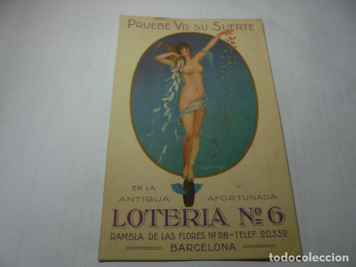MAGNIFICA ANTIGUA POSTAL ORIGINAL DE EPOCA, ANTIGUA LOTERIA Nº 6 BARCELONA (Postales - Postales Temáticas - Publicitarias)