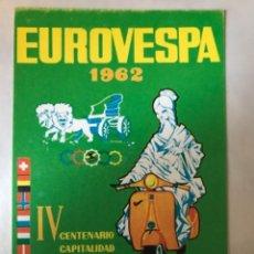 Postales: POSTAL PUBLICITARIA DE EUROVESPA IV CENTENARIO CAPITALIDAD DE MADRID 1962. VESPA CLUB ESPAÑA. Lote 252827085
