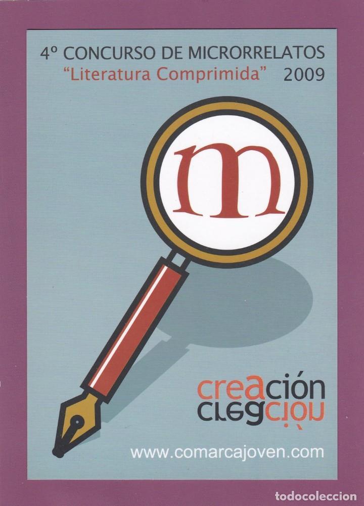 POSTAL 4º CONCURSO DE MICRORRELATOS 2009. LITERATURA COMPRIMIDA. COMARCA DE LA SIDRA (ASTURIAS) (Postales - Postales Temáticas - Publicitarias)