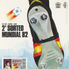 Postales: POSTAL - LOTERIA NACIONAL 1981- 2º SORTEO MUNDIAL 82 - F.N.M.T. MADRID - NUEVA. Lote 253895850
