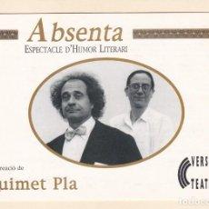 Postales: POSTAL VERSU TEATRE (BARCELONA). ABSENTA DE QUIMET PLA (2000). Lote 253920910