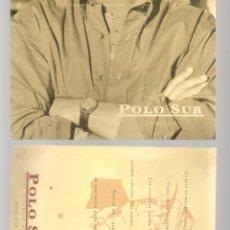 Postales: TARJETA PUBLICITARIA. POLO SUR. RIOJA 14 -16. SEVILLA. IMPRESA AMBAS CARAS.(C/A28). Lote 257508430