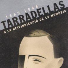 Cartoline: POSTAL PUBLICITARIA 1899-1988 TARRADELLAS O LA REIVINDICACIÓ DE LA MOMÒRIA. Lote 263566235