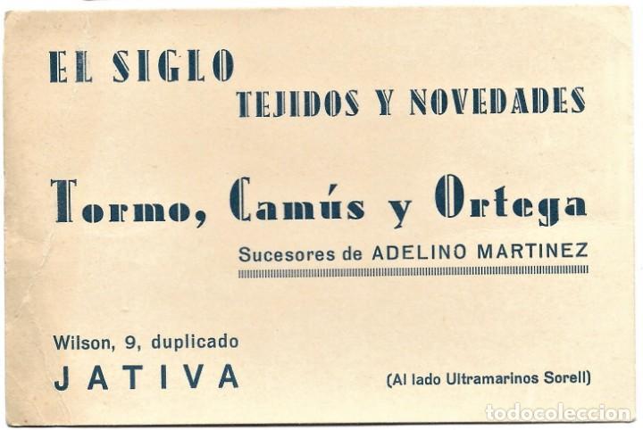 Postales: EL SIGLO TEJIDOS Y NOVEDADES. TORMO, CAMÚS Y ORTEGA - JÁTIVA (VALENCIA) - LEONAR 352 UNION POSTALE - Foto 5 - 264491254