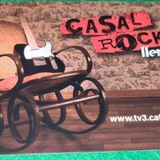 Postales: POSTAL PUBLICITARIA DEL PROGRAMA DE TELEVISIÓN CASAL ROCK. TV3. Lote 268026094