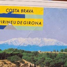 Postales: PRECIOSA POSTAL PUBLICITARIA COSTA BRAVA PIRINEU DE GIRONA.. Lote 268033039
