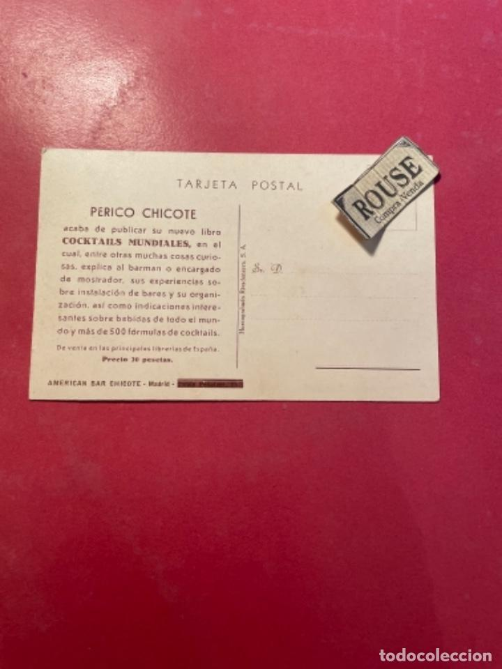 Postales: MADRID/ VINOS /LIBROS - antigua postal AMERICANA BAR CHICOTE - PERICO CHICOTE TERMINA DE PUBLICAR SU - Foto 2 - 268730634