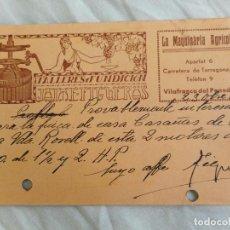 Postales: ANTIGUA TARJETA POSTAL.JAIME FIGUERAS.LA MAQUINARIA AGRICOLA.TALLERES.VILAFRANCA DEL PENEDES 1939. Lote 268899719