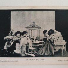 Postales: ACADEMIA DE CORTE - EXPOSICIÓN ARTÍSTICA 1905 - MUÑECAS - REVERSO SIN DIVIDIR - P52169. Lote 269311988