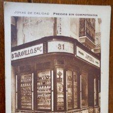 Postales: B. TARAVILLOS- JOYAS DE CALIDAD - SEVILLA. Lote 276917138