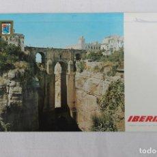 Postales: POSTAL IBERIA LINEAS AEREAS DE ESPAÑA RONDA EL TAJO EL PUENTE NUEVO 1967. Lote 278674913