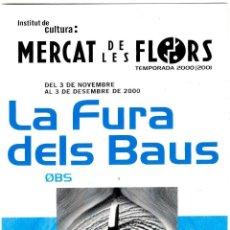 Postales: LA FURA DELS BAUS - 0BS - MERCAT DE LES FLORS - 03.11.2000 - POSTAL 150X100 MM.. Lote 279432403