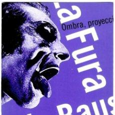 Postales: LA FURA DELS BAUS - OMBRA, PROYECCIÓN DE UN HOMBRE - MERCAT DE LES FLORS - 03.03.1999 - 150X100 MM.. Lote 279433053