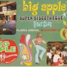 Postales: TARJETA POSTAL. 3/188 BIG APPLE SUPER DISCOTHEQUE NIGHT CLUB MALLORCA. COLORES NATURALES ICARIA GRAF. Lote 285082733