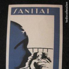 Postales: ESTAT CATALA-SANITAT-PUBLICITAT-GUERRA CIVIL-POSTAL ANTIGUA-(83.980). Lote 287370968