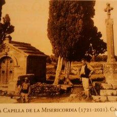 Postales: 300 AÑOS DE LA CAPILLA DE LA MISERICORDIA. CALACEITE(A10). Lote 290120553