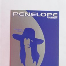Postais: POSTAL PUBLICITARIAS - PENELOPE DANCECLUB - VALENCIA. Lote 291467138