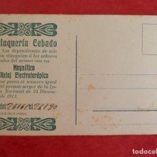 Postales: RARA POSTAL PUBLICITARIA PELUQUERÍA CEBADO AÑO 1911 SORTEO RELOJ ELECTROTERÁPICO. Lote 294370438