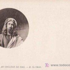 Postales: POSTAL CRISTO. LA PASSION AU COLLEGE DE DAX - LE CHRIST .- . Lote 22291637