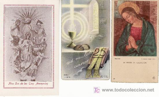 LOTE DE 3 RECORDATORIOS.NTRA SRA.DE LAS TRES AVEMARIAS,AD MULTOS ANNOS,LA VIRGEN EN ADORACION. (Postales - Postales Temáticas - Religiosas y Recordatorios)