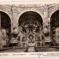 Postales: ANTIGUA POSTAL SANTUARIO DE LOYOLA INTERIOR DE LA IGLESIA ED.MANIPEL. Lote 10005666