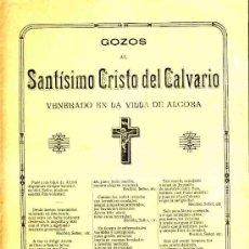 Postales: GOZOS AL SANTISIMO CRISTO DEL CALVARIO, VENERADO EN LA VILLA DE ALCORA (CASTELLÓ). Lote 12897490