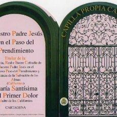 Postales: SEMANA SANTA CARTAGENA - COFRADIA CALIFORNIA - POSTAL DOBLE - CAPILLA CALIFORNIA. Lote 15703462