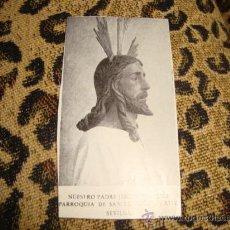 Postales: ESTAMPA CRISTO NUESTRO PADRE JESUS ANTE ANÁS PARROQUIA DE SAN LORENZO MARTIR, SEVILLA. Lote 22565943