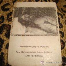 Postales: ANTIGUA ESTAMPA CRISTO YACENTE, REAL HERMANDAD DEL SANTO ENTIERRO, SAN FERNANDO CADIZ. Lote 22566139