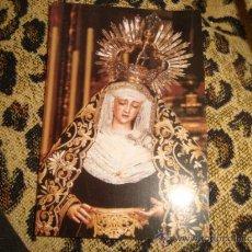 Postales: ESTAMPA VIRGEN, BESAMANOS A MARIA SANTISIMA DEL MOYOR DOLOR Y TRASPASO, 2005. Lote 22566354