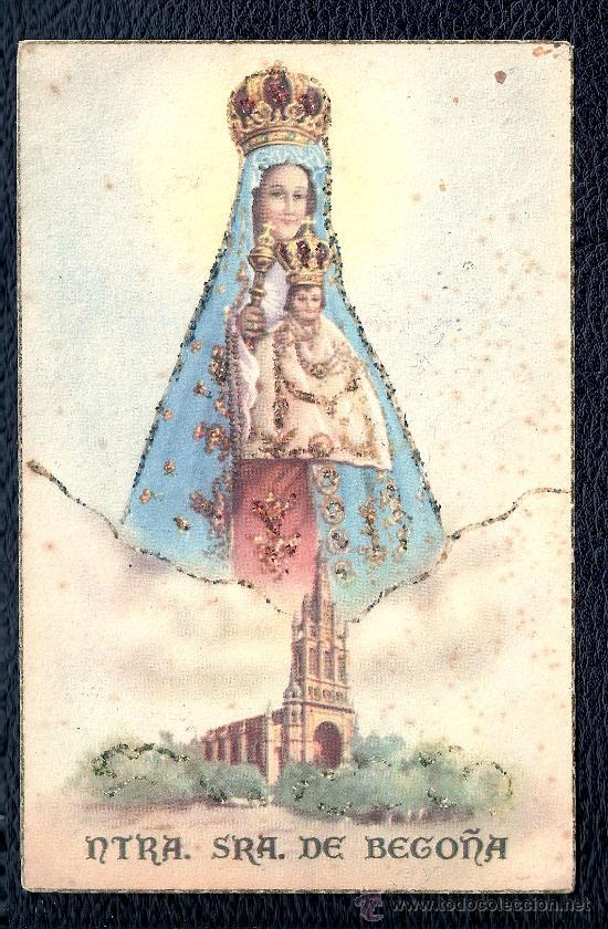 POSTAL RELIGIOSA - NTRA. SRA. DE BEGOÑA (Postales - Postales Temáticas - Religiosas y Recordatorios)