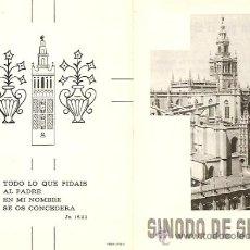 Postales: SINODO DE SEVILLA SIN FECHA (AÑOS 50-60) - TAMAÑO PLEGADO 8 X 11 CM.. Lote 27634004