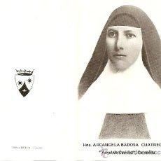 Postales: HNA. ARCANGELA BADOSA CUATRECASAS CARMELITA - RECUERDO ELDA - AÑOS 60-70. Lote 27634198