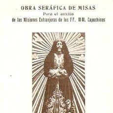 Postales: OBRA SERAFICA DE MISAS - FECHADA MANUSCRITA 12 ABRIL DE 1932. Lote 27634293
