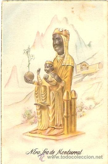 NTRA SRA. DE MONTSERRAT - TARJETA POSTAL FECHADA MANUSCRITA 1949 (Postales - Postales Temáticas - Religiosas y Recordatorios)