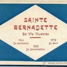 Postales: SAINTE BERNADETTE - SA VIE ILLUSTRÉE EN QUINCE POSTALES (1933). Lote 27869893