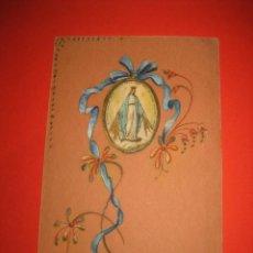 Postales: ANTIGUA ESTAMPA RELIGIOSA PINTADA A MANO DE LA VIRGEN LA MILAGROSA . Lote 29042347