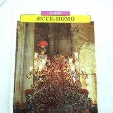 Postales: FICHA - PASO - TRONO - ECCE HOMO - CADIZ - NO POSTAL. Lote 31147850