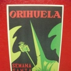 Postales: ORIHUELA ALICANTE POSTAL PUBLICITARIA AÑO 1954 SEMANA SANTA. SIN USAR. Lote 222103875