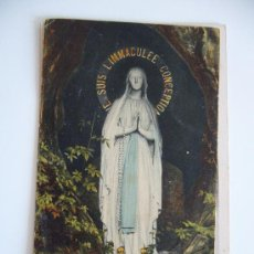 Postales: POSTAL RELIGIOSA. LOURDES. LA VIRGEN DE LA GRUTA. LA IMMACULADA CONCEPCIÓN.. Lote 33121673